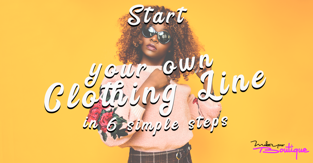 how to make your own clothing line online